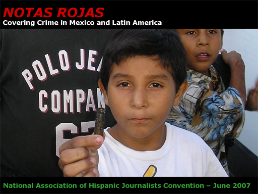 Notas Rojas: Covering Crime in Mexico and Latin America